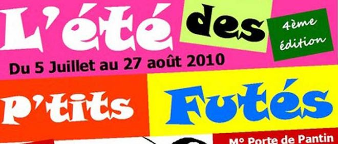 """4e édition du festival de spectacles pour enfants """" L'été des P'tits Futés """" qui aura lieu du 5 juillet au 27 août 2010 © DR"""