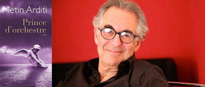 """Metin Arditi publie """"Prince d'orchestre"""" chez Actes sud."""