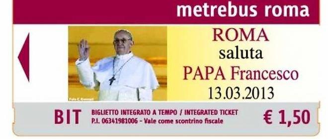 Le pape François fait des émules hors de la cité vaticane puisque la ville de Rome va vendre ses tickets de transport à l'effigie du Saint-Père dès demain. Les papamobiles risquent fort de rester au garage !