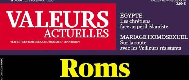 """La une du magazine """"Valeurs actuelles"""", """"Roms, l'overdose"""", fait polémique."""