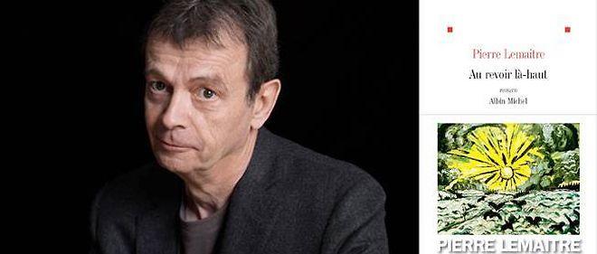 """Pierre Lemaitre a publié """"Au revoir là-haut"""" chez Albin Michel."""