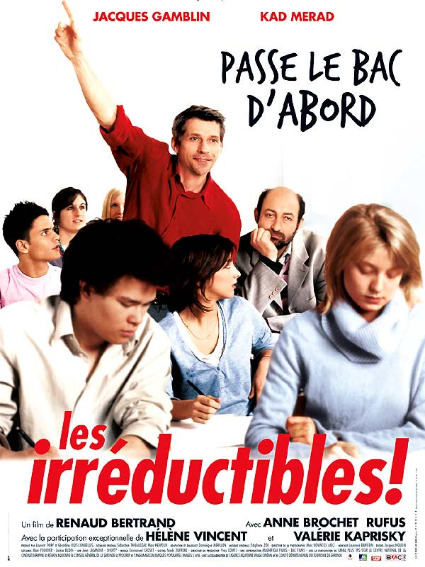 Les irréductibles (2005) de Renaud Bertrand