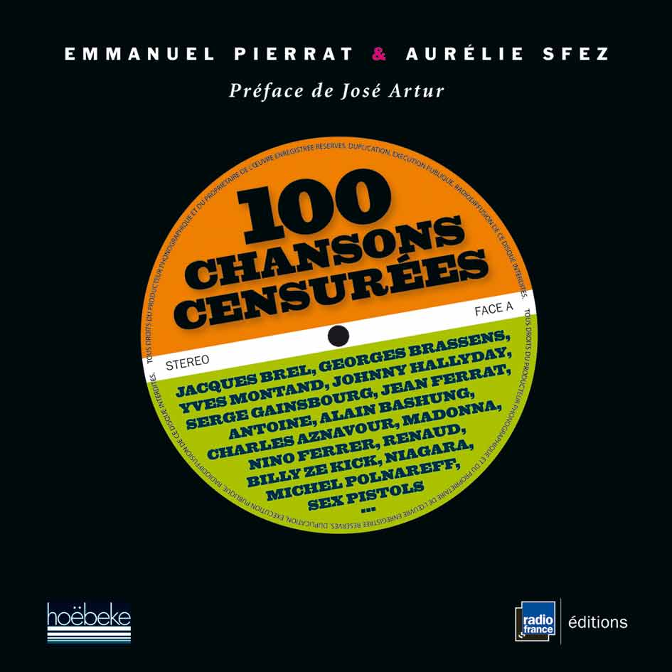 100 chansons censurées (Hoëbekee/Radio France éditions)