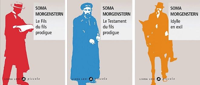 La trilogie de Soma Morgenstern.