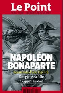 """Le hors-série du Point, """"Napoléon Bonaparte, Les secrets d'une légende"""""""