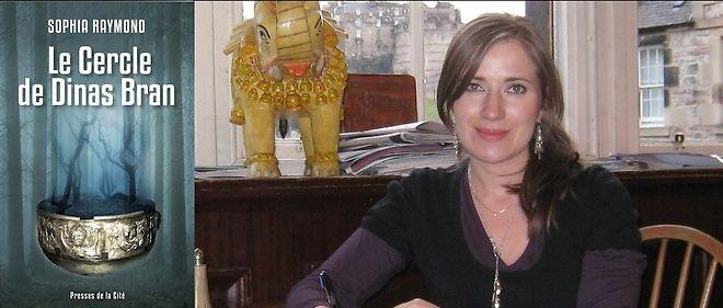 "Sophia Raymond, auteur du ""Cercle de Dinas Brown""."
