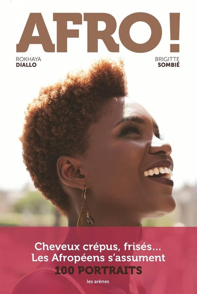 """Couverture du livre """"Afro"""" de Rokhaya Diallo et Brigitte Sombié. ©  Brigitte Sombié"""