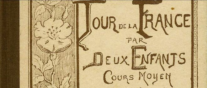 Non, Ernest Lavisse n'a pas écrit le Tour de la France par deux enfants.