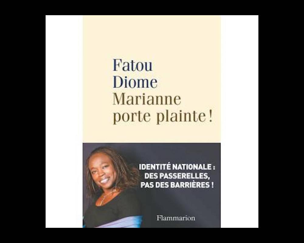 """La couverture du livre de Fatou Diome """"Marianne porte plainte !"""". ©  Flammarion"""