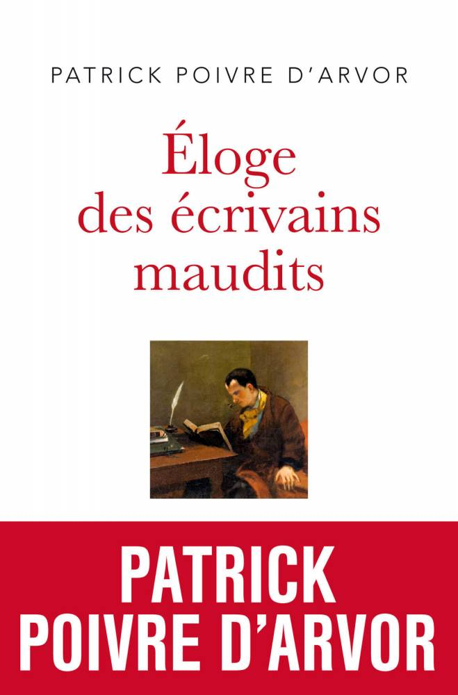 Couv_Eloge Ecrivains maudits.indd ©  Philippe Rey