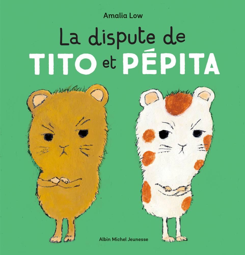Tito et Pepita ©  Albin Michel