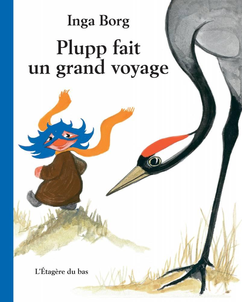 Plupp, Inga Borg ©  L'Etagère du bas
