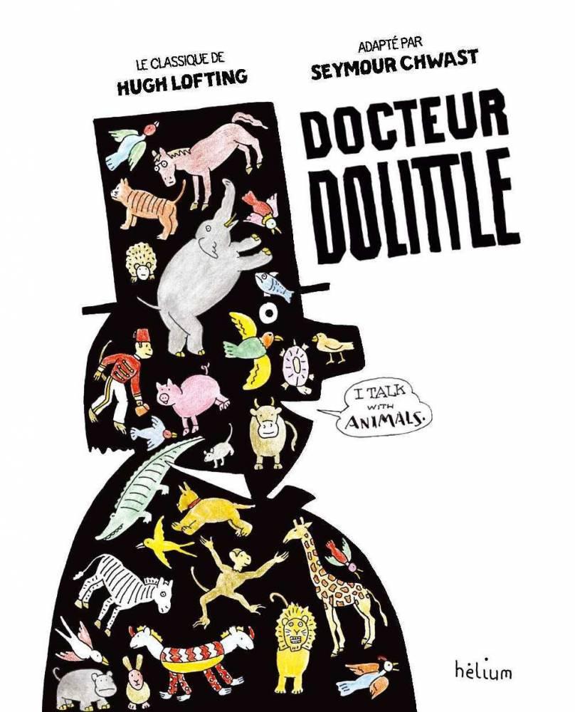 Dr Dolittle ©  Hélium/Actes Sud