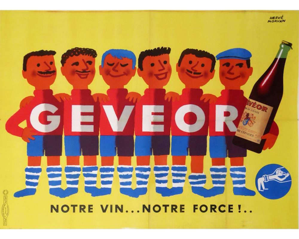 """Affiche Gévéor, """"Gévéor, notre vin notre force"""" ©  DR"""