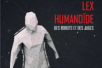 Le roman écrit par l'avocat au barreau de Grenoble met en scène un monde régi par l'intelligence artificielle en... 2030 !