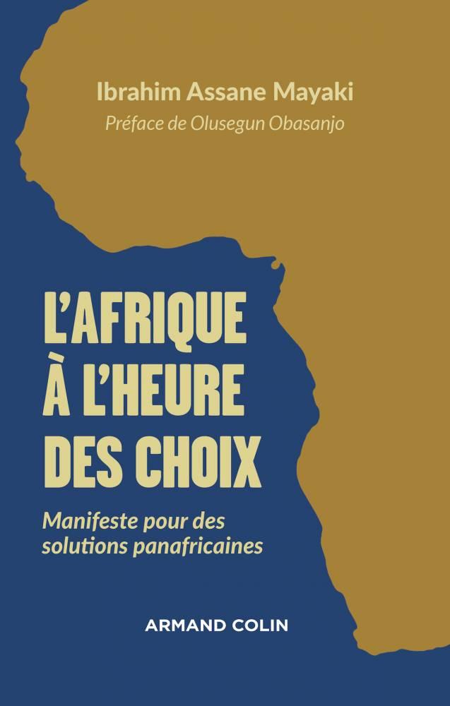 """""""L'Afrique à l'heure des choix"""" (Éditions Armand Colin) ©  DR"""