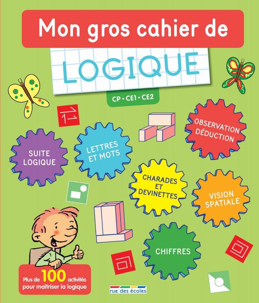 """""""Mon gros cahier de Logique"""" ©  Ecole des Loisirs"""