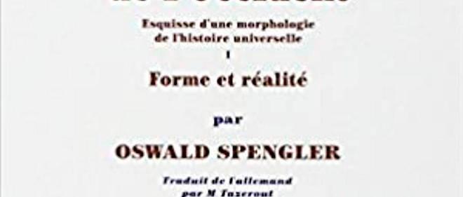 Le déclin de l'Occident d'Oswald Spengler a été publié pour la première fois en 1918.