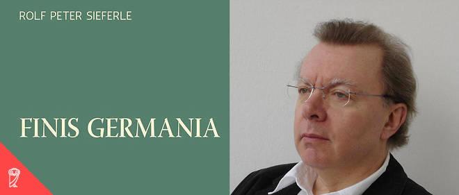 « Témoignage du désespoir de l'intellectuel conservateur Rolf Peter Sieferle face à la modernité, Finis Germania a suscité une immense polémique. »