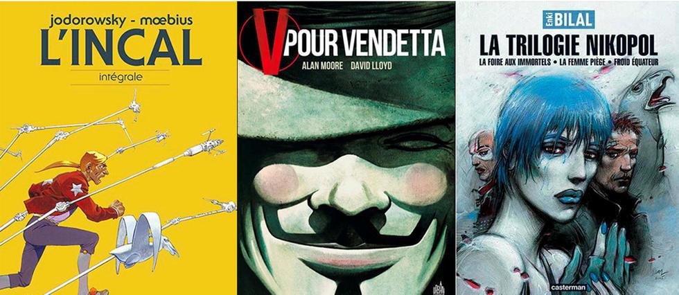 <p>L'Incal / V pour Vendetta / La trilogie Nikopol</p>