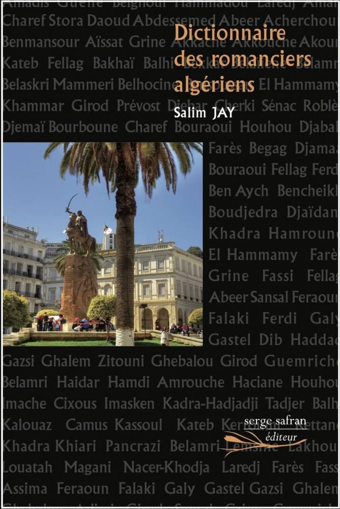 La couverture du Dictionnaire réalisé par Salim Jay sur les écrivains algériens.  ©  DR