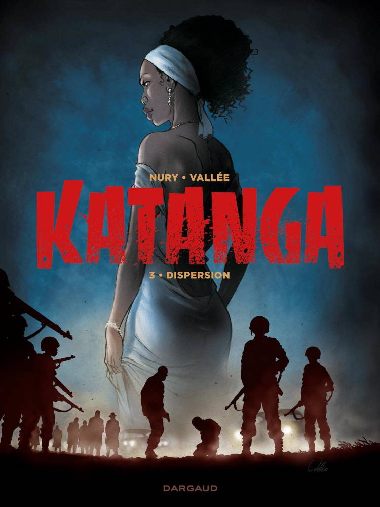 Katanga volume 3 ©  Dargaud