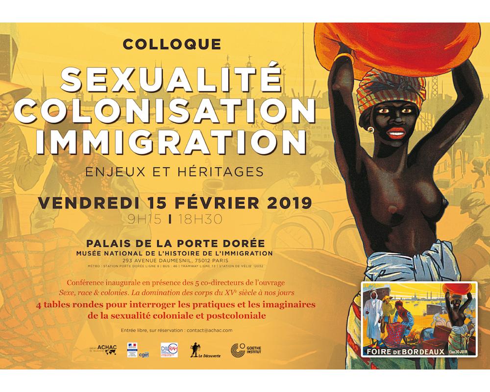 Visuel du colloque  « Sexualité, colonisation, immigration : enjeux et héritages » du 15 février 2019 au Musée national d'histoire de l'immigration. ©  ACHAC