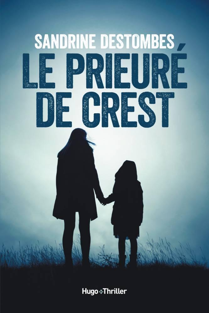 Le prieuré de Crest ©  Hugo thriller