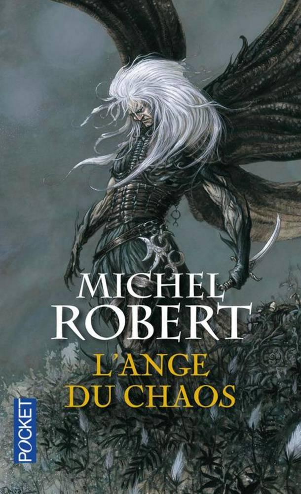 Michel Robert : L'Ange du Chaos ©  Pocket