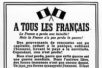 Reproduction datee du 15 aout 1940 de l'affiche placardee sur les murs de Londres apres l'appel radiophonique du 18 Juin du general de Gaulle.
