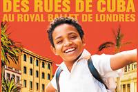 << Yuli >>, film de Iciar Bollain, avec Carlos Acosta, Santiago Alfonso, Edilson Manuel Olbera Nunez, Keyvin Martinez. Scenario de Paul Laverty