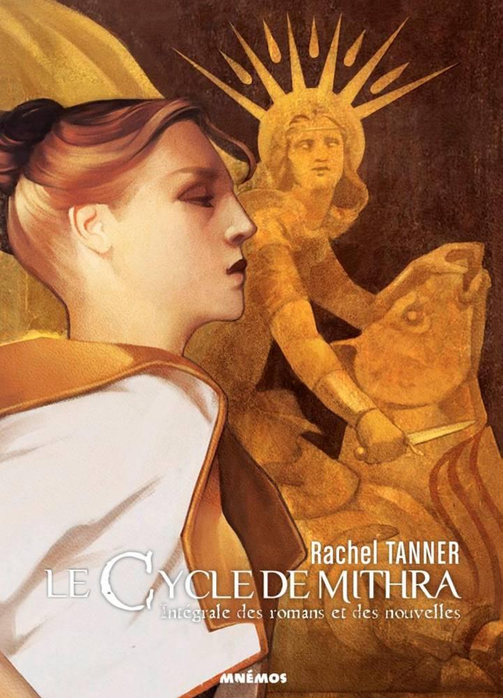 Le Cycle de Mithra aux éditions Mnémos ©  éditions Mnémos