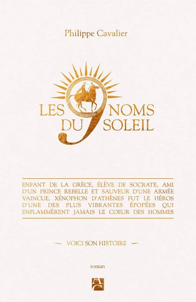 Les 9 Noms du Soleil  ©  Anne Carrière