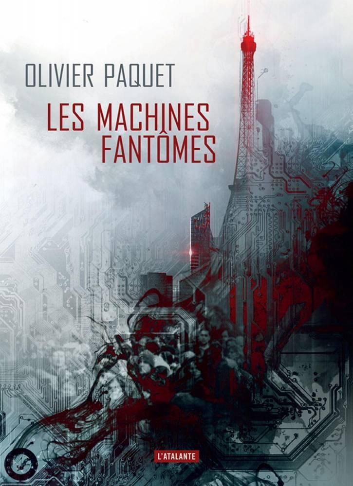 Les Machines Fantômes d'Olivier Paquet ©  Atalante