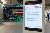Depuis le 5 décembre, les gares sont désertées par les trains et les métros.