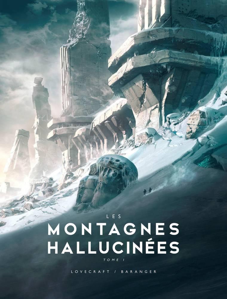 Les Montagnes Hallucinées par François Baranger ©  Bragelonne