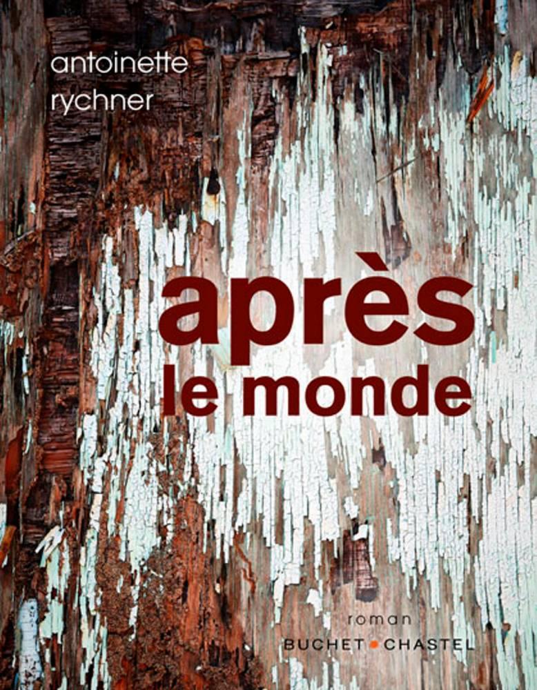 Après le Monde  ©  Buchet/Chastel