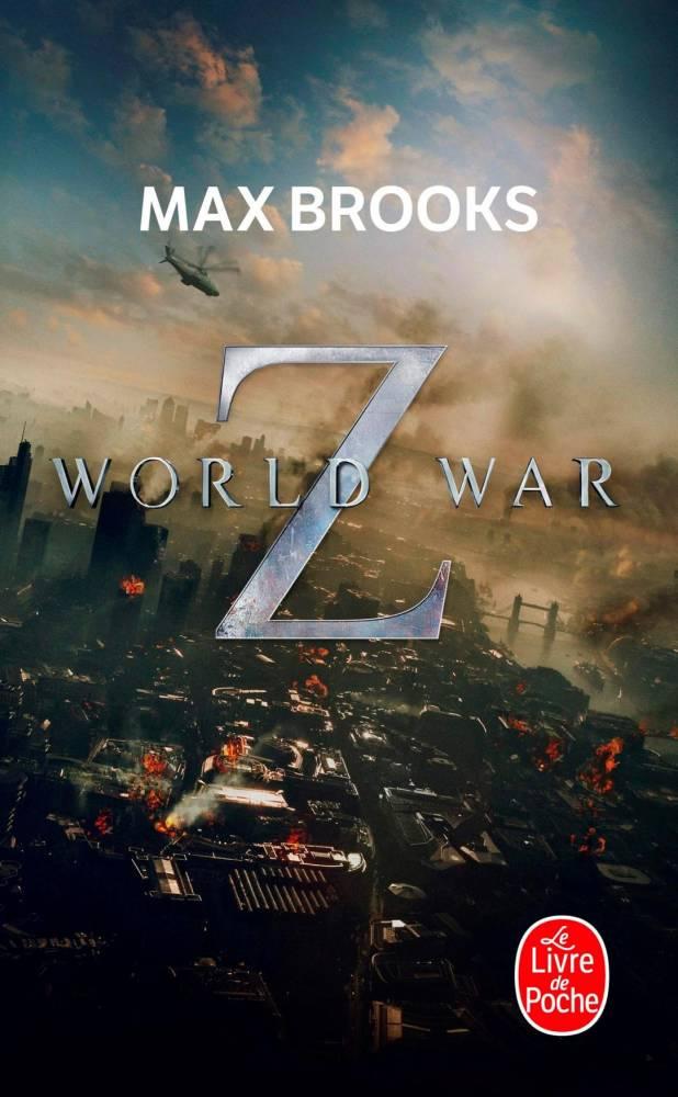 World War Z de Max Brooks ©  Livre de Poche