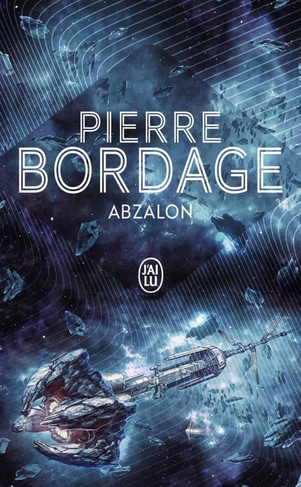 Abzalon de Pierre Bordage ©  J'ai Lu