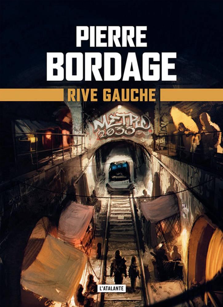 Metro Paris 2033 : Rive Gauche ©  l'Atalante