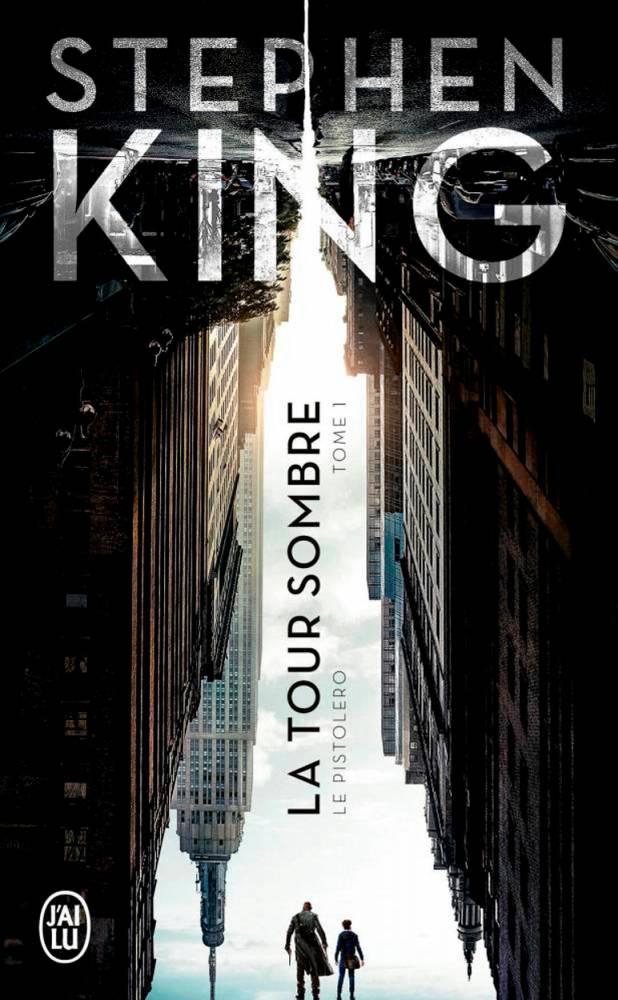 La Tour Sombre de Stephen King  ©  J'ai Lu