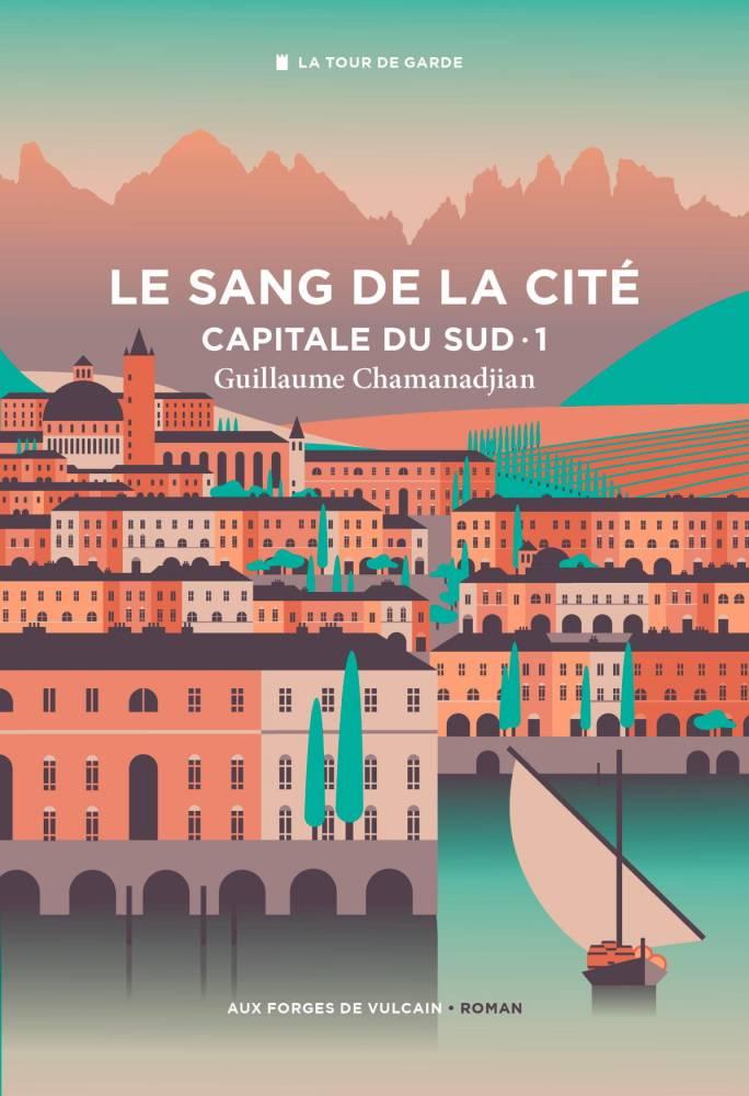 Le Sang de la Cité ©  Au Forges de Vulcain