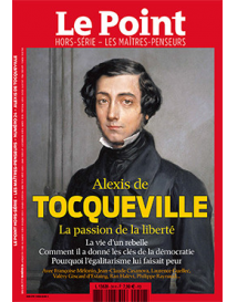 Le Point HS : Alexis de Tocqueville