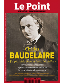 Le Point HS : CHARLES BAUDELAIRE