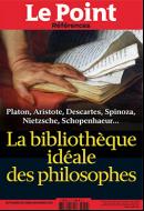 La bibliothèque idéale des philosophes