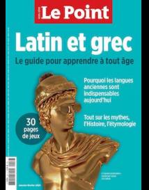 Le Point HS : Latin et grec - Le guide pour apprendre à tout âge