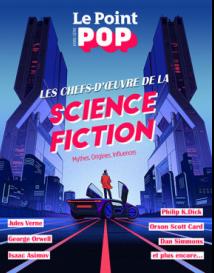 Le Point HS : Les Chefs d'oeuvre de la science fiction