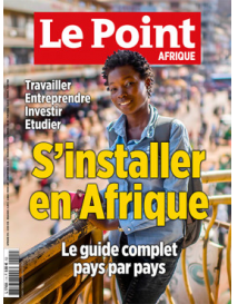 Le Point HS : S'installer en Afrique