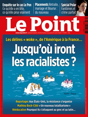 Couverture du Point N° 2539 du 15 avril 2021