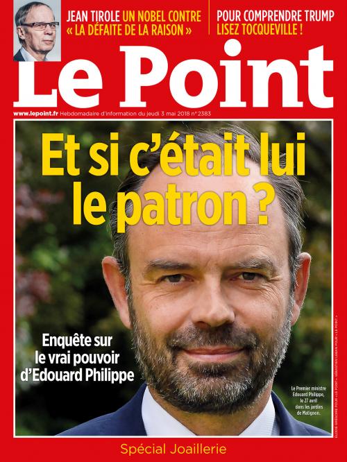 Edouard Philippe : Et si c'était lui le patron ?